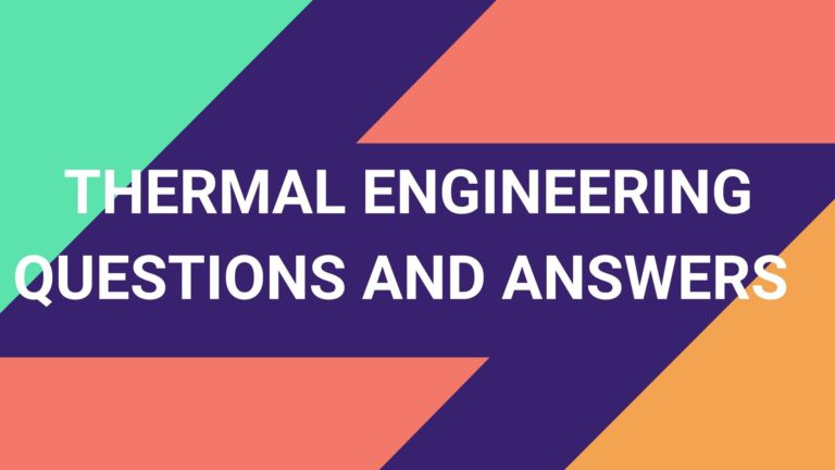 Thermal Engineering Questions and Answers