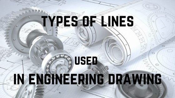 types of lines used in engineering drawing