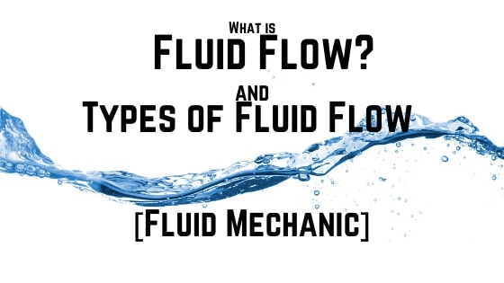 Fluid Flow and types