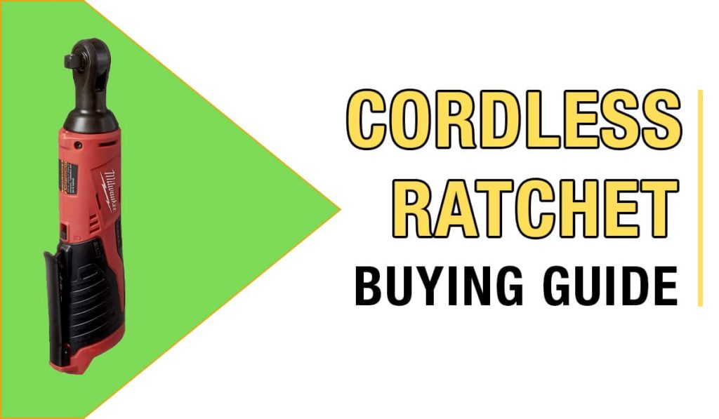 cordless ratchet buying guide